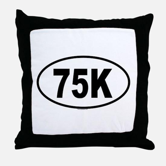 75K Throw Pillow