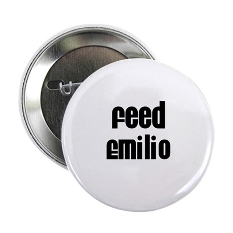 "Feed Emilio 2.25"" Button (10 pack)"