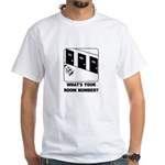 *NEW DESIGN* What's Your Room Number? White T-Shir