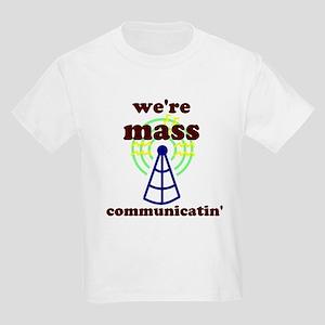 Mass Communicatin' Kids Light T-Shirt