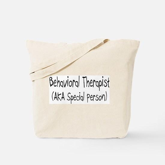 Behavioral Therapist (AKA Special person) Tote Bag