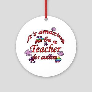 Amazing teaching Ornament (Round)