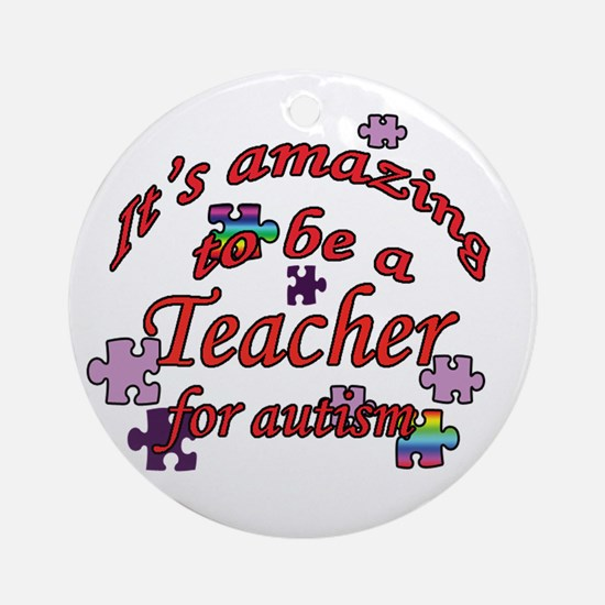 Amazing teaching Ornament (Round)