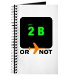 *NEW DESIGN* 2B or...NOT to BE! Journal