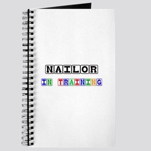 Nailor In Training Journal