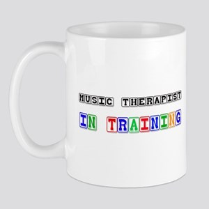 Music Therapist In Training Mug