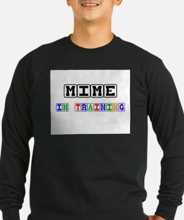 Mime In Training T