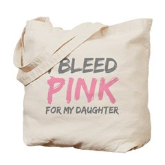 Pink Breast Cancer Daughter Tote Bag