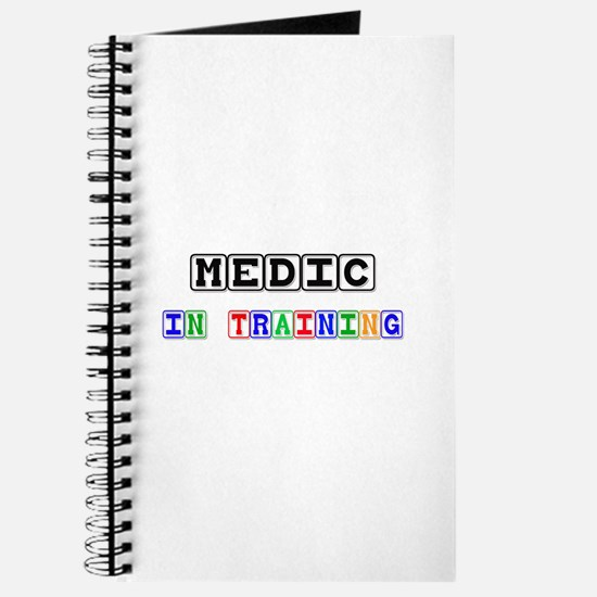Medic In Training Journal