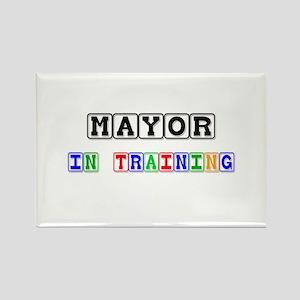 Mayor In Training Rectangle Magnet