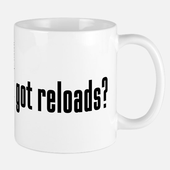 "ShortPockets ""got reloads?"" Mug"