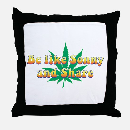 Be Like Sonny and Share Throw Pillow