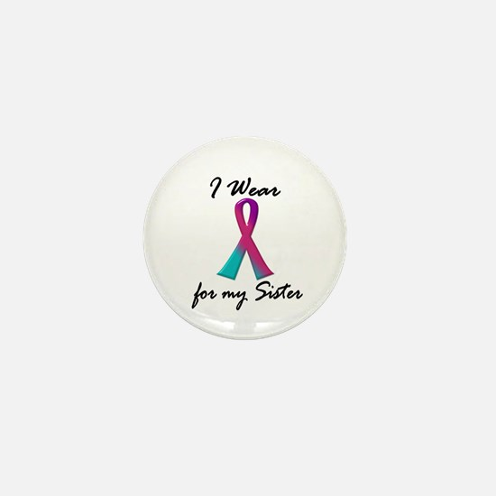 I Wear A Thyroid Ribbon 1 (Sister) Mini Button