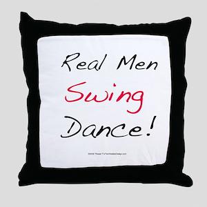 Real Men Swing Dance Throw Pillow