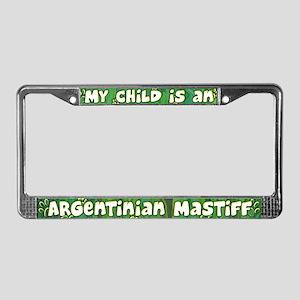 My Kid Argentinian Mastiff License Plate Frame