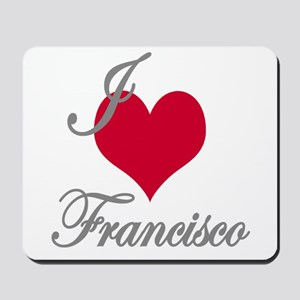 I love (heart) Francisco Mousepad