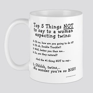 NOT to say - Expecting Twins Mug