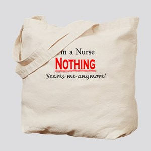 Nothing Scares a Nurse Tote Bag