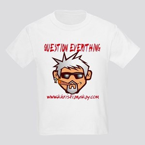 Question Everything Kids Light T-Shirt