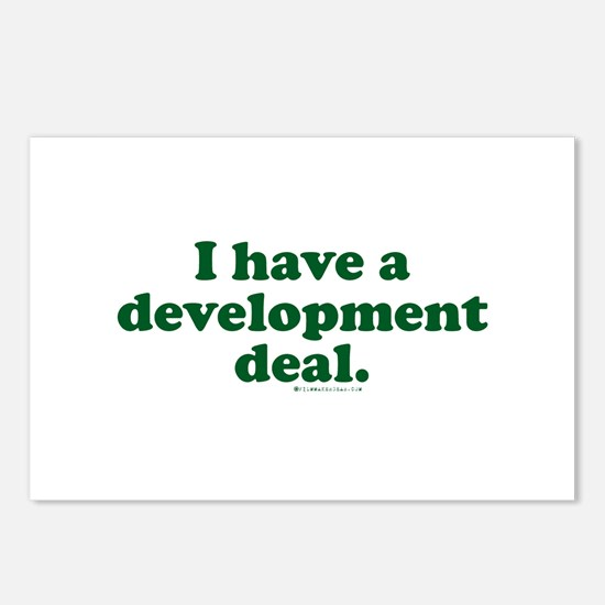 I Have A Development Deal Postcards (Package of 8)