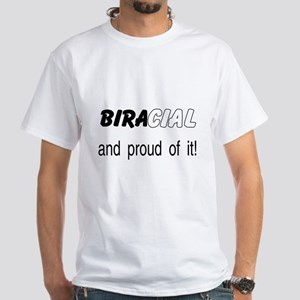 Bi-racial(black & White) White T-Shirt