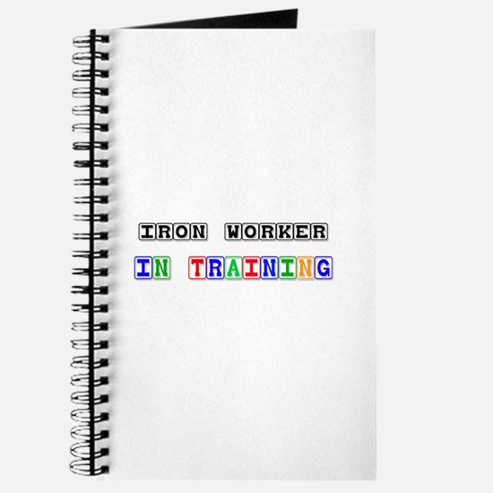 Iron Worker In Training Journal