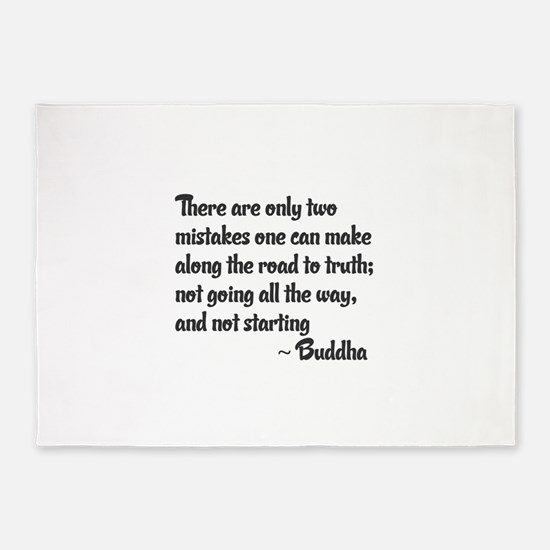 Buddhist Quote: Two mistakes on the 5'x7'Area Rug