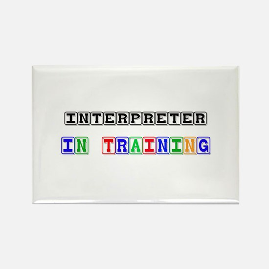 Interpreter In Training Rectangle Magnet