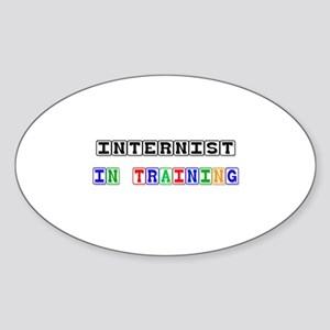 Internist In Training Oval Sticker