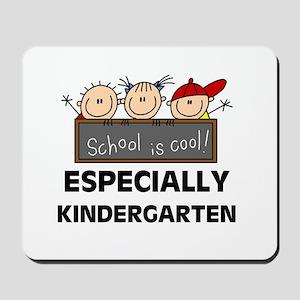 Kindergarten is Cool Mousepad