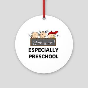 Preschool is Cool Ornament (Round)