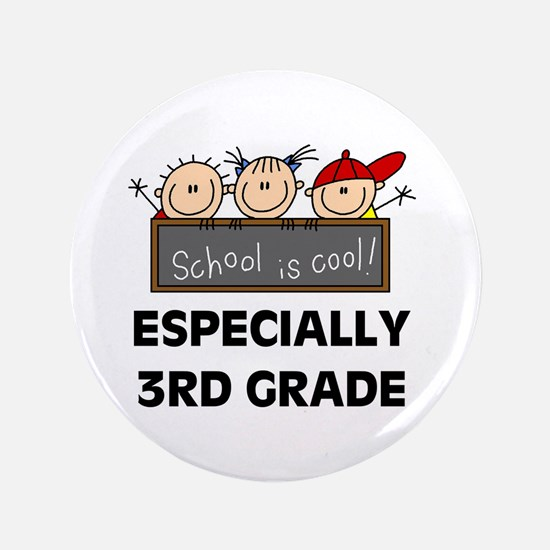 """3rd Grade is Cool 3.5"""" Button"""