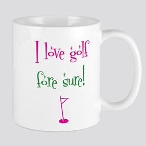 I love golf, fore sure - Mug