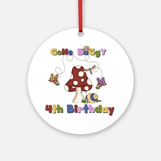 Gone Buggy 4th Birthday Ornament (Round)