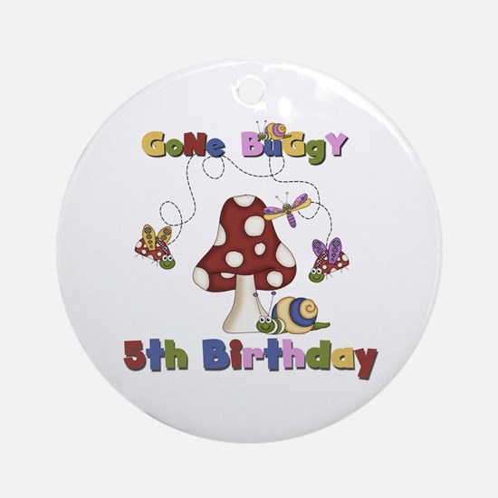 Gone Buggy 5th Birthday Ornament (Round)