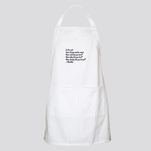 Buddhist Quote: 3 things Light Apron