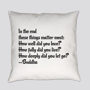 Buddhist Quote: 3 things Everyday Pillow