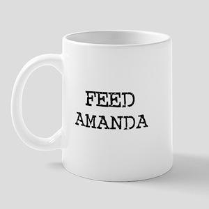 Feed Amanda Mug