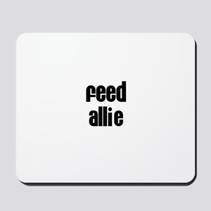 Feed Allie Mousepad