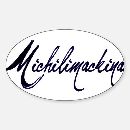 Michilimackinac Oval Decal