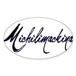 Michilimackinac Oval Sticker