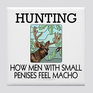 Hunting: How men... Tile Coaster