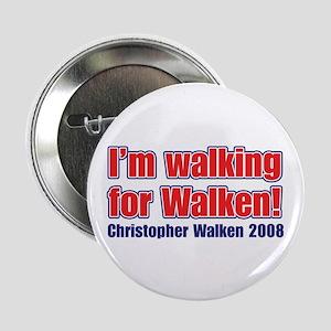 Walking for Walken 2008 Button