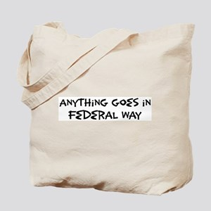 Federal Way - Anything goes Tote Bag