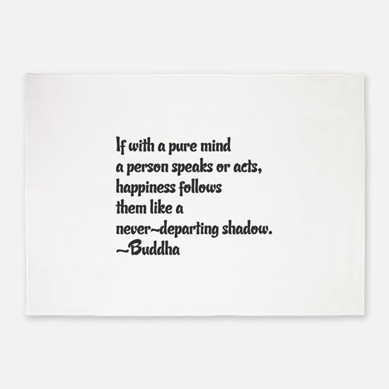 Buddhist Quote: Happiness follows 5'x7'Area Rug