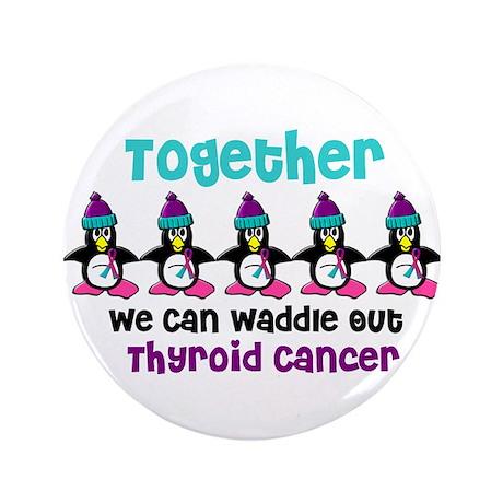 "Winter Penguin 4 (Thyroid Cancer) 3.5"" Button"