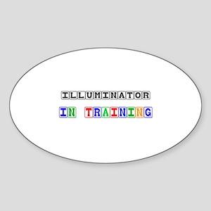 Illuminator In Training Oval Sticker