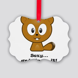 Sexy And I Know It Chipmunk Picture Ornament