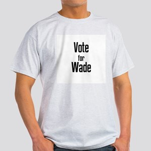Vote for Wade Ash Grey T-Shirt