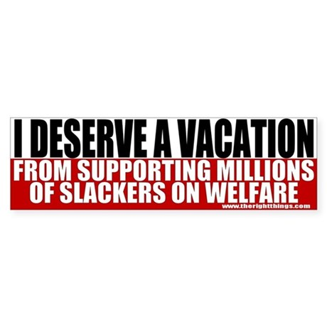 Slackers on Welfare Bumper Sticker